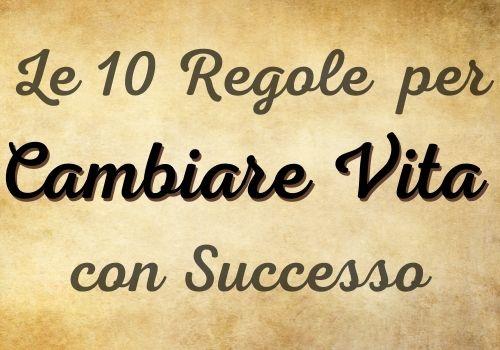 Pergamena con titolo le 10 regole per cambiare vita con successo